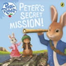 Peter Rabbit Animation: Peter's Secret Mission - eBook
