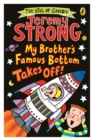 My Brother's Famous Bottom Takes Off! - Book