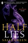 Half Lies : A Half Bad story - eBook