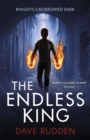 The Endless King (Knights of the Borrowed Dark Book 3) - eBook