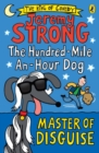 The Hundred-Mile-an-Hour Dog: Master of Disguise - Book