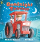 Goodnight Tractor - Book
