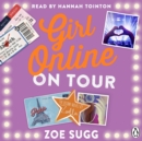 Girl Online: On Tour - eAudiobook