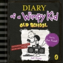 Diary of a Wimpy Kid: Old School (Book 10) - Book