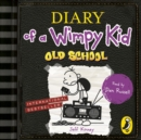 Diary of a Wimpy Kid: Old School : (Book 10) - eAudiobook