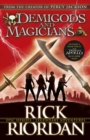 Demigods and Magicians : Three stories from the world of Percy Jackson and the Kane Chronicles - eBook