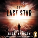 The 5th Wave: The Last Star : (Book 3) - eAudiobook