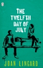 The Twelfth Day of July : A Kevin and Sadie Story - Book
