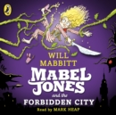 Mabel Jones and the Forbidden City - eAudiobook