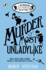 Murder Most Unladylike : A Murder Most Unladylike Mystery - eBook