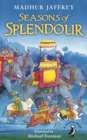 Seasons of Splendour : Tales, Myths and Legends of India - Book