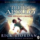 The Hidden Oracle (The Trials of Apollo Book 1) - eAudiobook