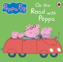 Peppa Pig: On the Road with Peppa - eAudiobook