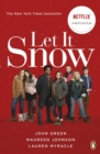 Let It Snow : Film Tie-In - Book