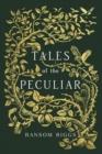 Tales of the Peculiar - eBook