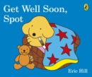 Get Well Soon, Spot - Book