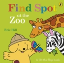 Find Spot at the Zoo - Book