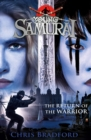 The Return of the Warrior (Young Samurai book 9) - Book