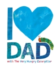 I Love Dad with the Very Hungry Caterpillar - Book