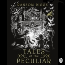 Tales of the Peculiar - eAudiobook
