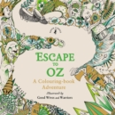 Escape to Oz: A Colouring Book Adventure - Book