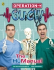 Operation Ouch!: The HuManual - Book