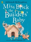 Miss Brick the Builders' Baby - Book