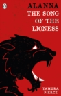 Alanna: The Song of the Lioness : Song of the Lioness & In the Hand of the Goddess - Book