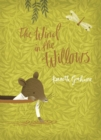 The Wind in the Willows : V&A Collector's Edition - Book
