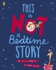 This Is Not A Bedtime Story - eBook