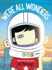 We're All Wonders - Book