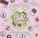 Chocolate Box Girls: Coco Caramel - eAudiobook