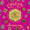 Chocolate Box Girls: Sweet Honey - eAudiobook