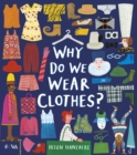 Why Do We Wear Clothes? - Book