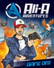 Ali-A Adventures : Game On! - eBook