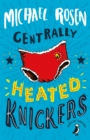 Centrally Heated Knickers - Book
