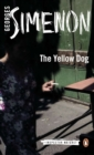 The Yellow Dog : Inspector Maigret #5 - Book