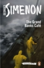 The Grand Banks Cafe : Inspector Maigret #8 - Book