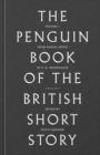 The Penguin Book of the British Short Story: 1 : From Daniel Defoe to John Buchan - Book