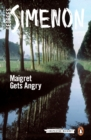 Maigret Gets Angry : Inspector Maigret #26 - Book