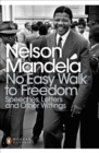 No Easy Walk to Freedom : Speeches, Letters and Other Writings - Book