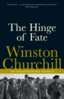 The Hinge of Fate : The Second World War - Book