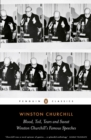 Blood, Toil, Tears and Sweat : Winston Churchill's Famous Speeches - Book