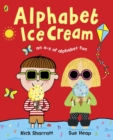 Alphabet Ice Cream : A fantastic fun-filled ABC - Book