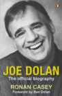 Joe Dolan : The Official Biography - eBook