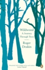 Wildwood : A Journey Through Trees - eBook