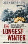 The Longest Winter : The Epic Story of World War II's Most Decorated Platoon - eBook