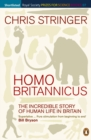 Homo Britannicus : The Incredible Story of Human Life in Britain - eBook