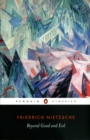 Beyond Good and Evil : Penguin Classics - eBook