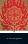 The Tibetan Book of the Dead : First Complete Translation - eBook